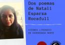 Dos poemas de Natali Esparza Rocafull