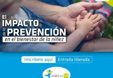 Fundación Ciudad del Niño reunirá a expertos nacionales e internacionales para abordar el impacto de la prevención en el bienestar de la niñez